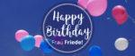 Happy Birthday Frau Friede