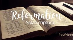 Reformation Sola Scriptura
