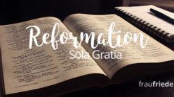 Reformation Sola Gratia